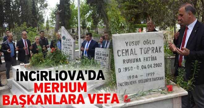 İncirliova'da merhum başkanlara vefa