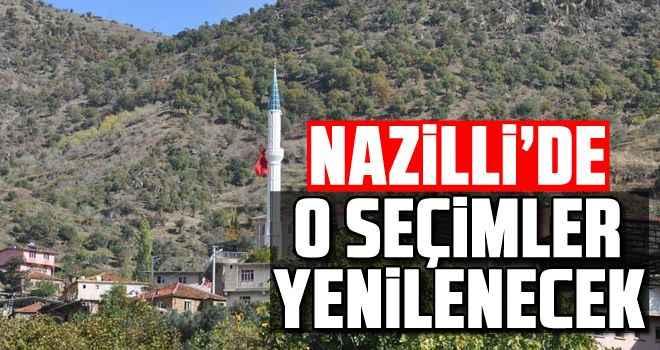 Nazilli'de o seçimler yenilenecek