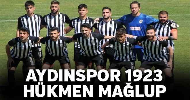 Aydınspor 1923 hükmen mağlup