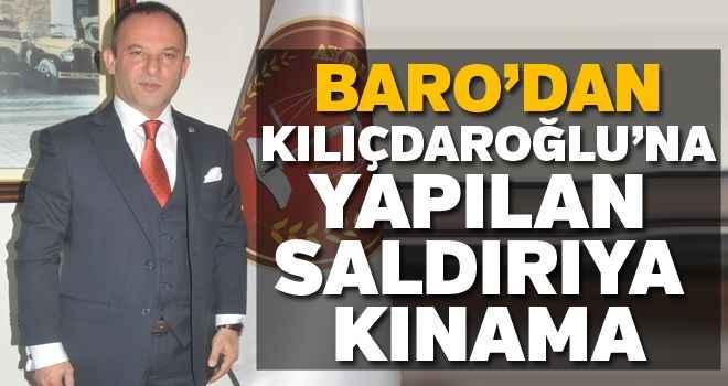 Baro'dan Kılıçdaroğlu'na yapılan saldırıya kınama