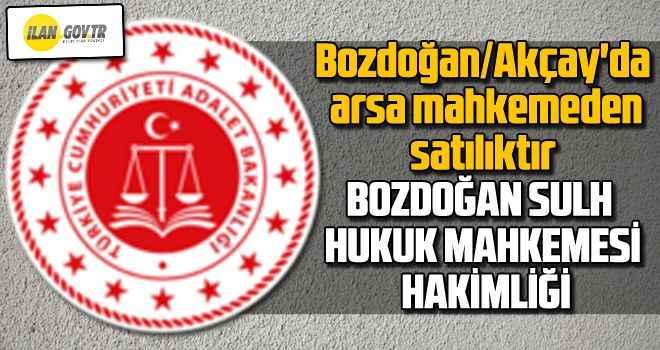 Bozdoğan/Akçay'da arsa mahkemeden satılıktır