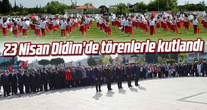 23 Nisan Didim'de törenlerle kutlandı