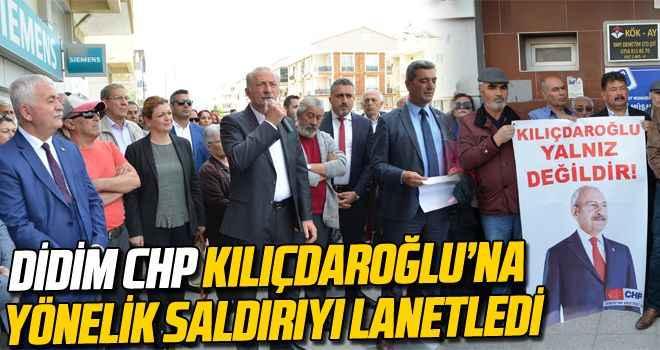 Didim CHP, Kılıçdaroğlu'na yönelik saldırıyı lanetledi