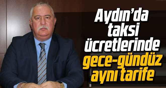 Aydın'da taksi ücretlerinde gece-gündüz aynı tarife