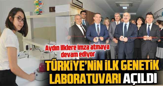Türkiye'nin ilk genetik laboratuvarı Aydın'da açıldı