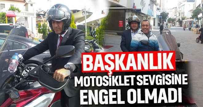 Başkanlık, motosiklet sevgisine engel olmadı