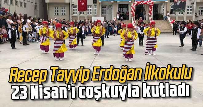 Recep Tayyip Erdoğan İlkokulu, 23 Nisan'ı coşkuyla kutladı