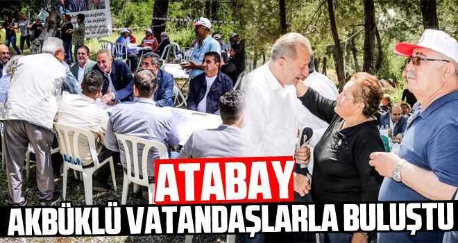 Atabay, Akbüklü vatandaşlarla buluştu
