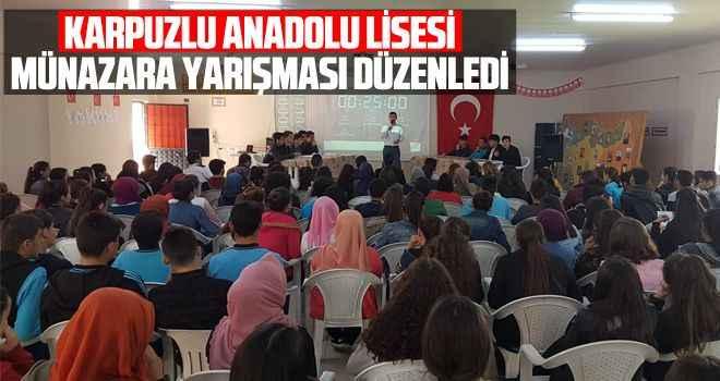 Karpuzlu Anadolu Lisesi münazara yarışması düzenledi