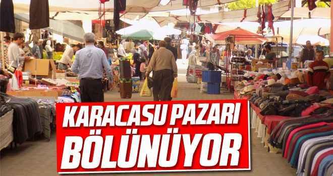 Karacasu pazarı bölünüyor