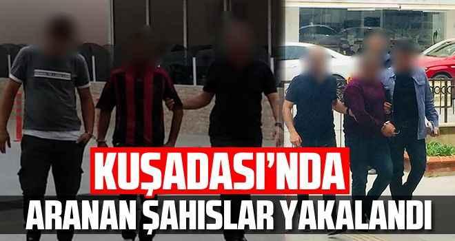 Kuşadası'nda aranan şahıslar polisten kaçamadı