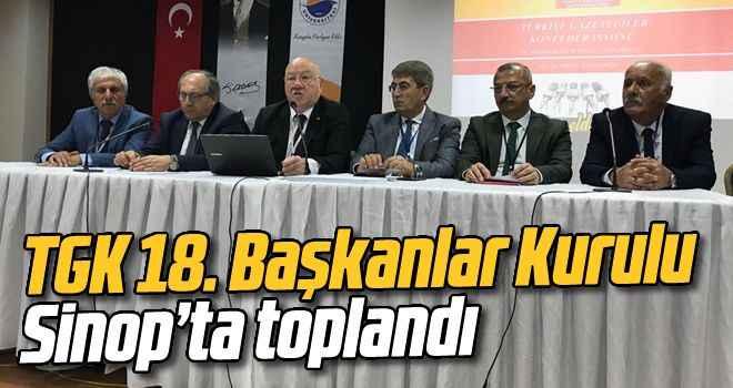 TGK 18. Başkanlar Kurulu Sinop'ta toplandı