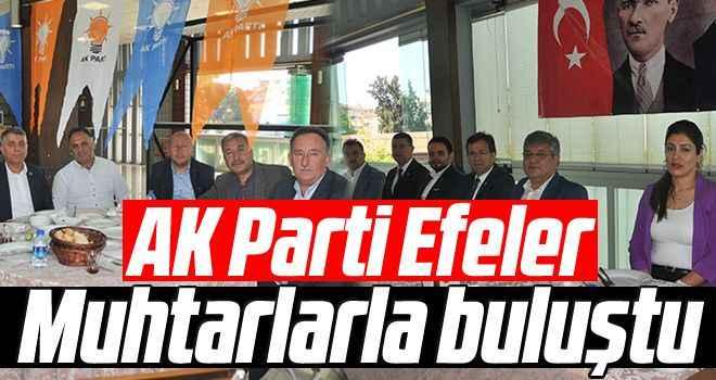 AK Parti Efeler muhtarlarla buluştu