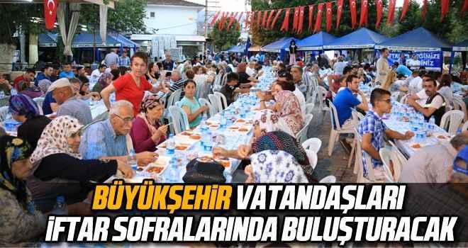 Büyükşehir, vatandaşları iftar sofralarında buluşturacak