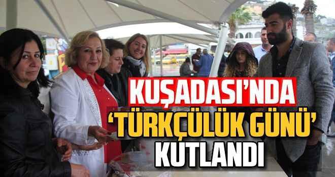 Kuşadası'nda 'Türkçülük Günü ' kutlandı