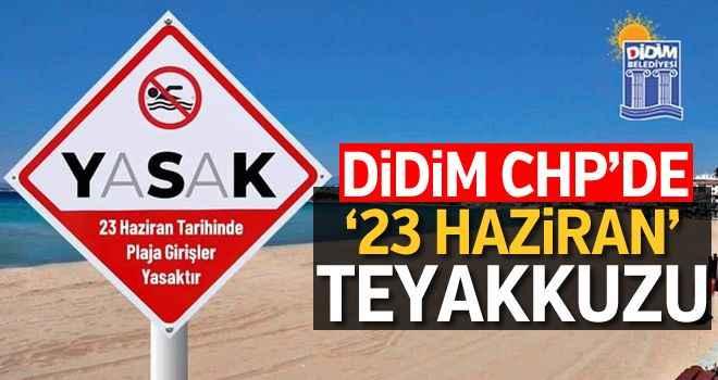 Didim CHP'de '23 Haziran' teyakkuzu