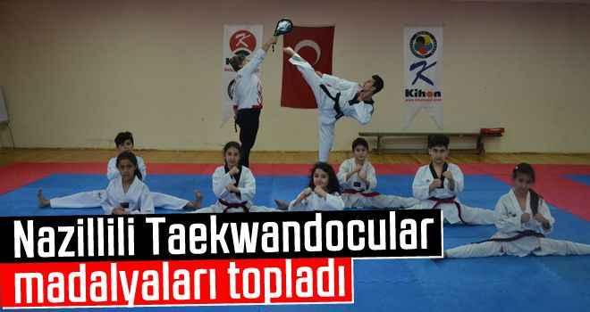 Nazillili Taekwandocular madalyaları topladı