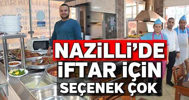 Nazilli'de iftar için seçenek çok