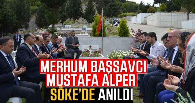 Merhum başsavcı Mustafa Alper, Söke'de anıldı