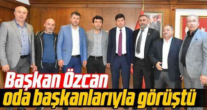 Başkan Özcan, oda başkanlarıyla görüştü