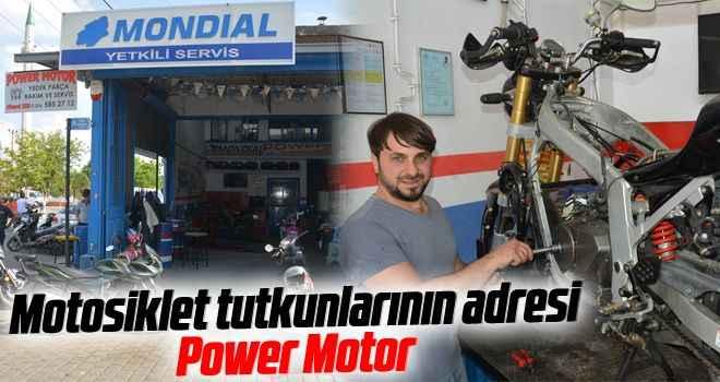 Motosiklet tutkunlarının adresi Power Motor