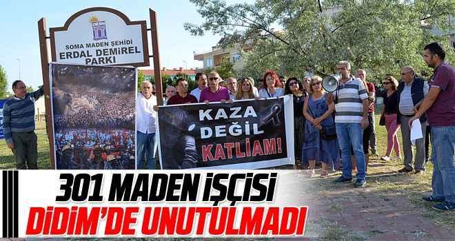 301 maden işçisi Didim'de unutulmadı