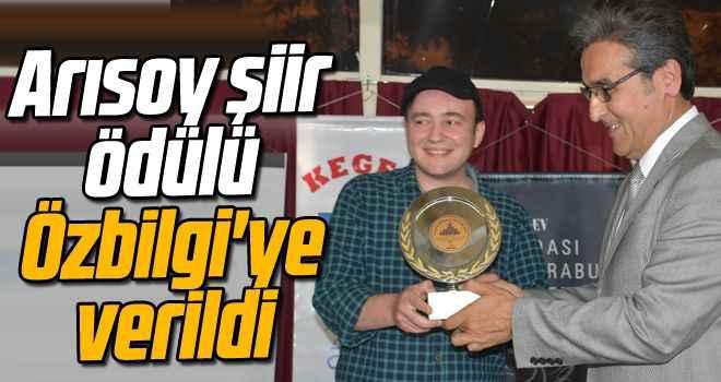 Arısoy şiir ödülü Özbilgi'ye verildi