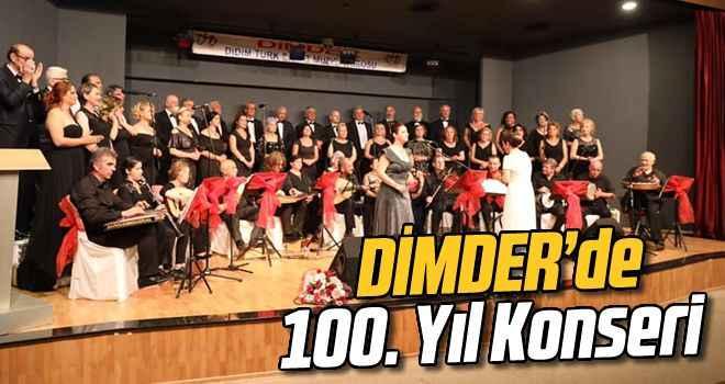 DİMDER'de 100. Yıl Konseri