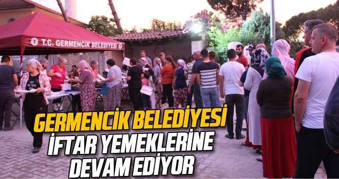 Germencik Belediyesi iftar yemeklerine devam ediyor