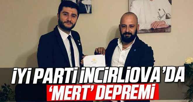 İYİ Parti'de 'Mert' depremi