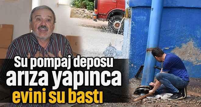 Su pompaj deposu arıza yapınca evini su bastı
