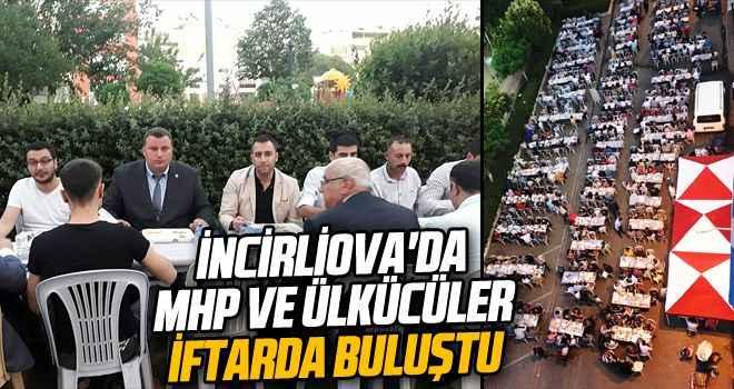 İncirliova'da MHP ve Ülkücüler iftarda buluştu