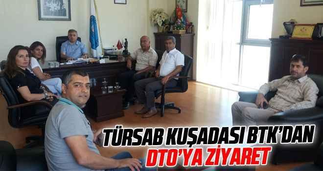 TÜRSAB Kuşadası BTK'dan DTO'ya ziyaret