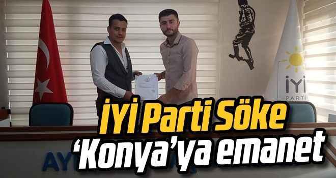 İYİ Parti Söke 'Konya'ya emanet