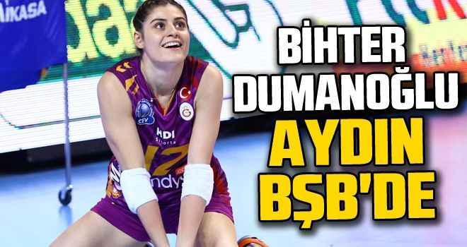 Bihter Dumanoğlu Aydın BŞB'de
