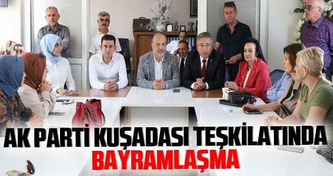 AK Parti Kuşadası teşkilatında bayramlaşma
