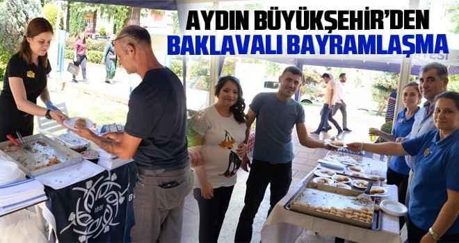 Aydın Büyükşehir'den baklavalı bayramlaşma
