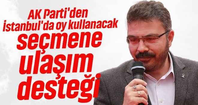 AK Parti'den İstanbul'da oy kullanacak seçmene ulaşım desteği