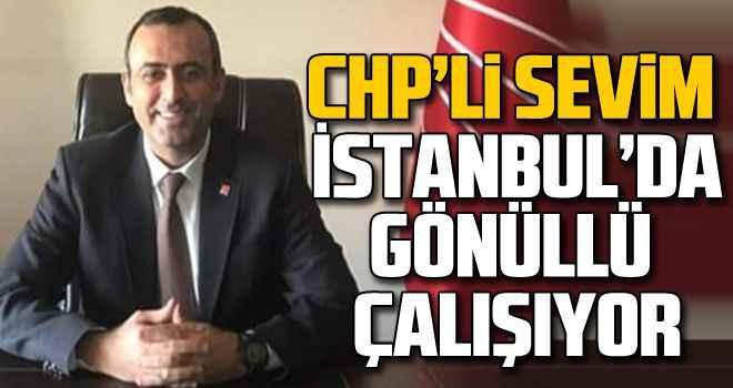 CHP'li Sevim, İstanbul'da gönüllü çalışıyor