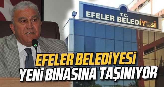 Efeler Belediyesi, yeni bir binaya taşınacak