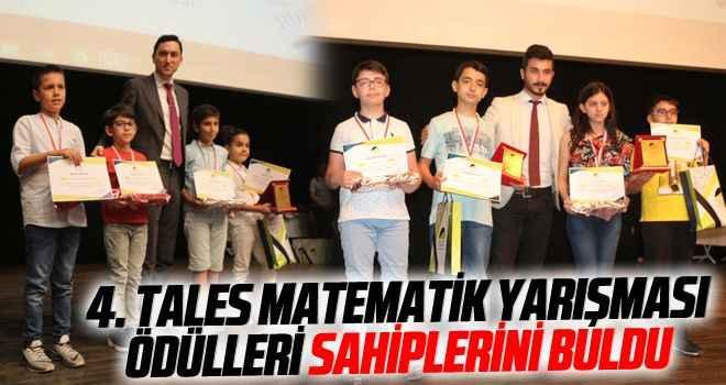 4. Tales Matematik Yarışması ödülleri sahiplerini buldu