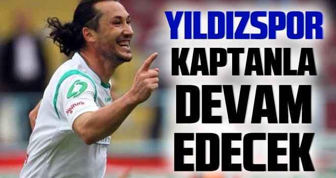 Yıldızspor, kaptanla devam edecek