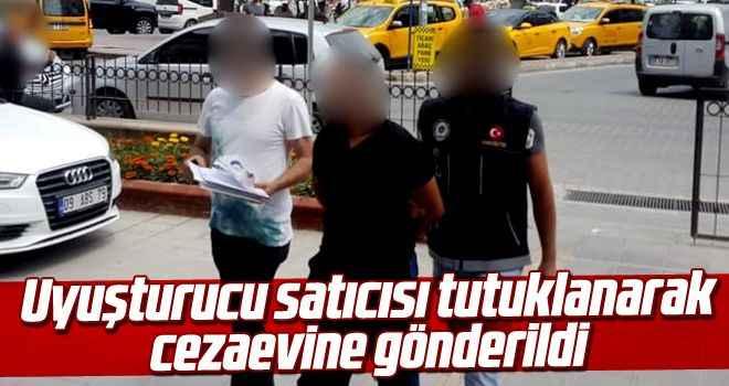 Uyuşturucu satıcısı tutuklanarak cezaevine gönderildi
