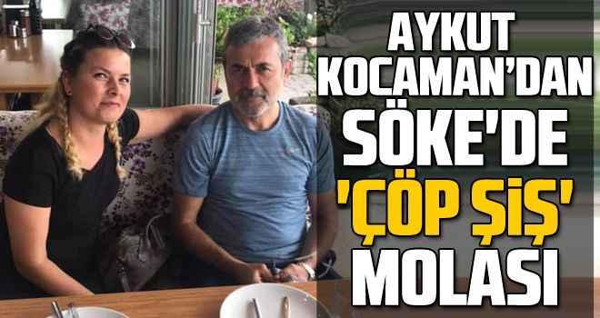 Aykut Kocaman'dan Söke'de 'çöp şiş' molası