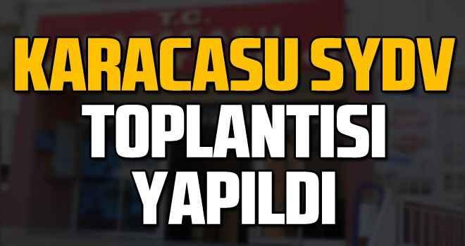 Karacasu SYDV toplantısı yapıldı