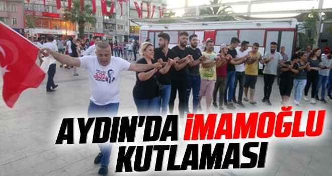 Aydın'da İmamoğlu kutlaması