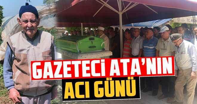 Gazeteci Ata'nın acı günü