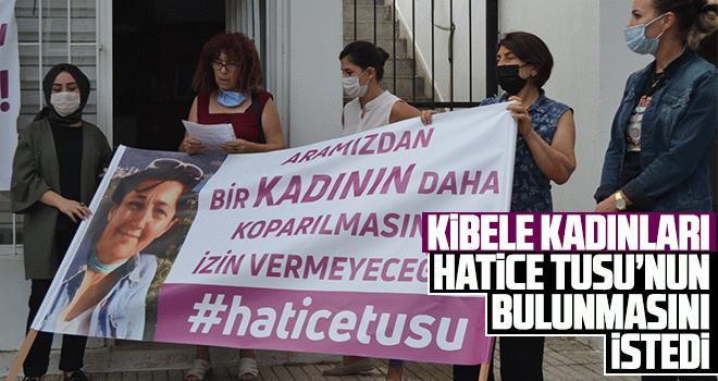 Kibele kadınları, Hatice Tusu'nun bulunmasını istedi - Aydın Haberleri -  Aydın Ses Gazetesi
