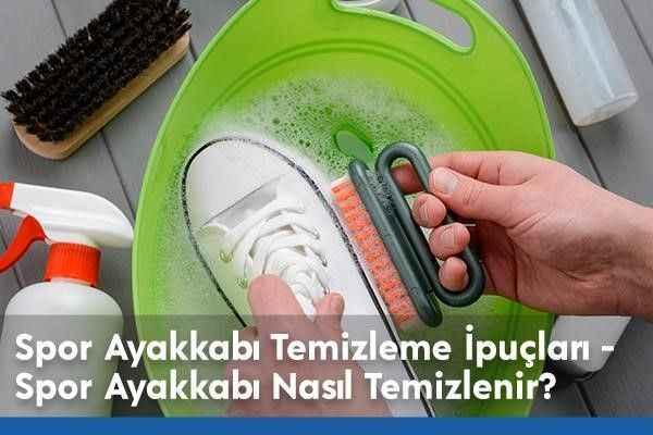 Spor Ayakkabı Temizleme İpuçları - Spor Ayakkabı Nasıl Temizlenir?