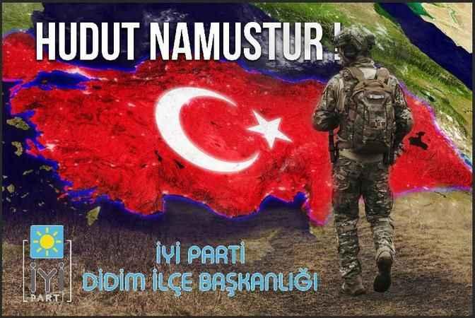 """Didim İYİ Parti, """"Hudut namustur"""" dedi"""